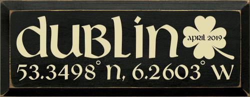 7x18 Black board with Cream text  Dublin April 2019 53.3498° N, 6.2603° W