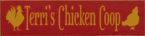 4x16 Red board with Gold text  Terri's Chicken Coop