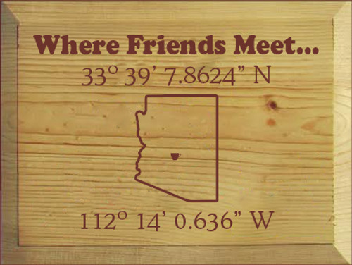 9x12 Butternut Stain board with Burgundy text  Where Friends Meet