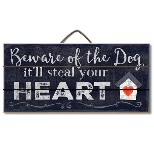 """Wood Slatted Sign Beware Of The Dog It'll Steal Your Heart 12"""" X 6"""""""