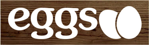 3x10 Walnut Stain board with White text  Eggs
