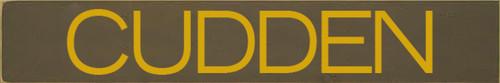 5x30 Brown board with Mustard text  Cudden