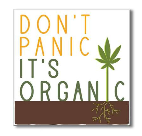 Square Wood Sign - Don't Panic It's Organic 6x6