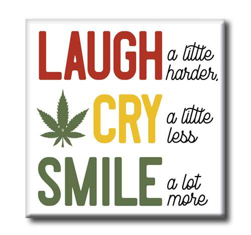 Square Wood Sign - Laugh A Little Harder, Cry A Little Less, Smile A Lot 4x4