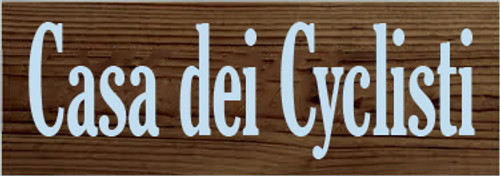 3.5x10 Walnut Stain board with Baby Blue text  Casa dei Cyclisti