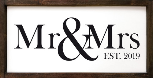 Mr & Mrs Est 2019 Framed Wooden Sign