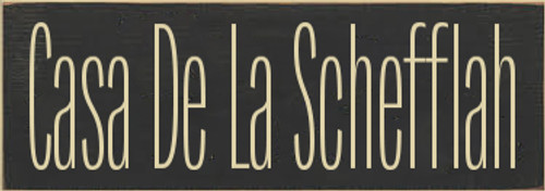 3.5x10 Charcoal board with Cream text  Casa De La Schefflah