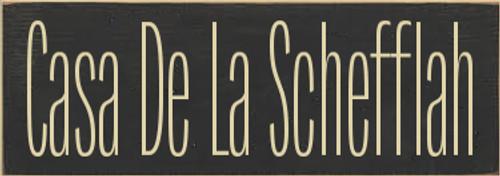 3.5x10 Charcoal board with Cream text  Casa De La Schefflah