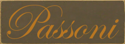 3.5x10 Brown board with Gold text  Passoni