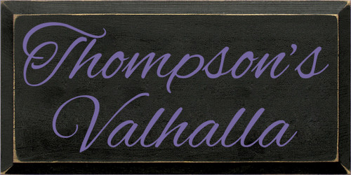 9x18 Black board with Purple text  Thompson's Valhalla