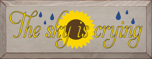 7x18 Putty board with Sunflower, Brown, and Royal text  The Sun Is Crying