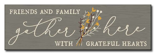 Friends & Family Gather Here With Grateful Hearts