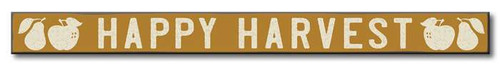 Happy Harvest - Autumn Wood Sign - 1.5x16