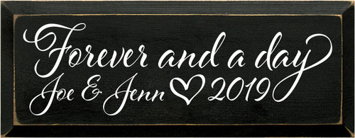 7x18 Black board with White text  Forever and a day   Joe & Jenn 2019
