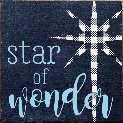 Wood Sign - Star of Wonder - Plaid Star 7x7