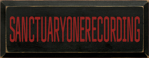 7x18 Black with Red text   SANCTUARYONERECORDING