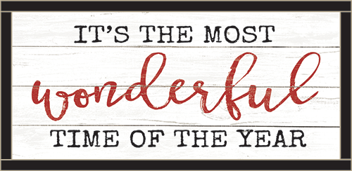 Framed Wood Sign - It's The Most Wonderful Time Of The Year..- 12x24