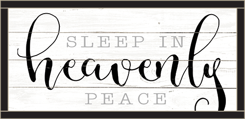 Framed Wood Sign - Sleep In Heavenly Peace..- 12x24