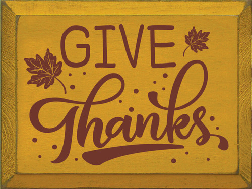 Wood Sign - Give Thanks 12in. x 9in.