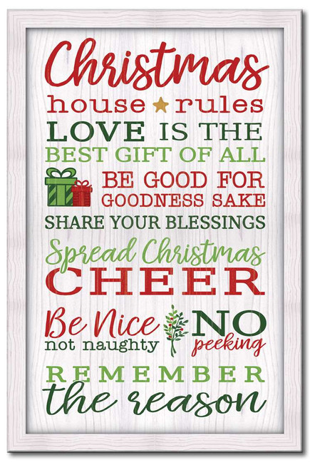 Christmas House Rules - Love is the best gift of all. Be good for goodness sake. Share your blessings. Spread Christmas cheer. Be nice not naughty. No peeking. Remember the season.