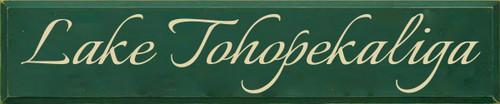 10x48 Dark Green board with Cream text  Lake Tohopekaliga