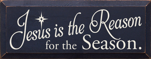 Wood Sign - Jesus Is The Reason For The Season 7x18