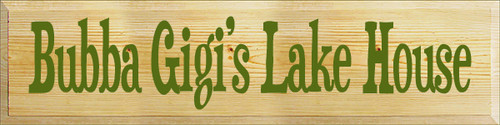 9x36 Poly board with Moss text  Bubba Gigi's Lake House