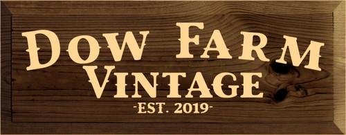 7x18 Walnut Stain board with Baby Tangerine  Dow Farm Vintage Est 2019