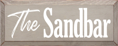 7x18 Putty board with White text  The Sandbar