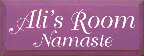 7x18 Plum board with White text  Ali's Room Namaste