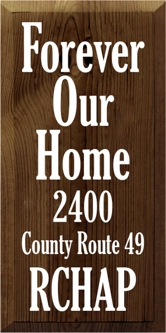 CUSTOM Wood Sign Forever Our Home 9x18