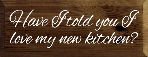 9x18 Walnut Stain board with White text  Have I told you I love my new kitchen?