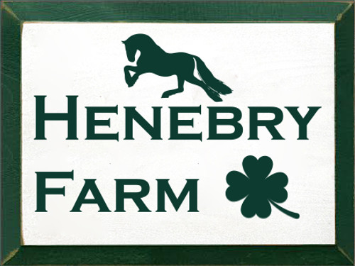 9x12 White board with Dark Green text and Edge  Henebry Farm