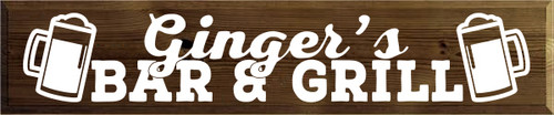 CUSTOM Wood Sign Ginger's Bar & Grill 10x48