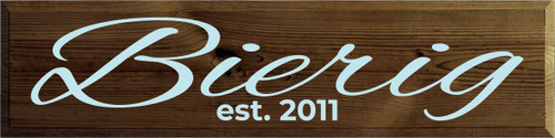9x36 Walnut Stain board with Baby Aqua text  Bierig est. 2011