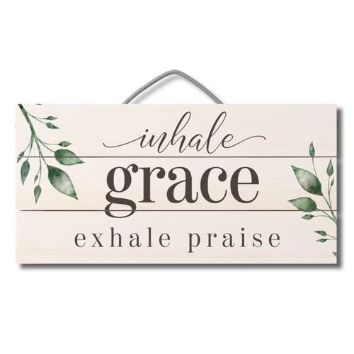 Wood Slatted Sign - Inhale Grace Exhale Praise - 12 X 6