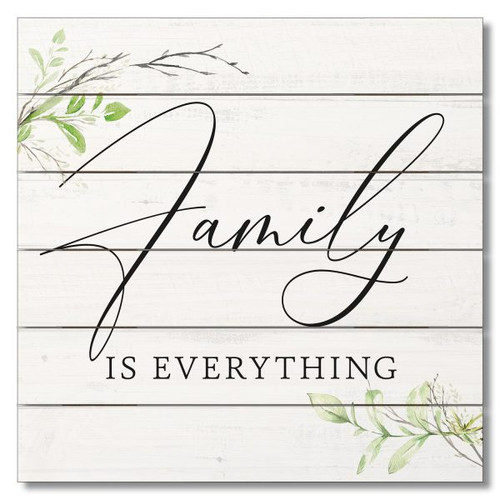 "Wood Slatted Sign - Family Is Everything - 12"" x 12"""
