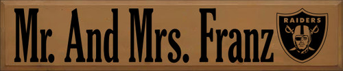 10x48 Toffee board with Black text  Mr. And Mrs. Franz