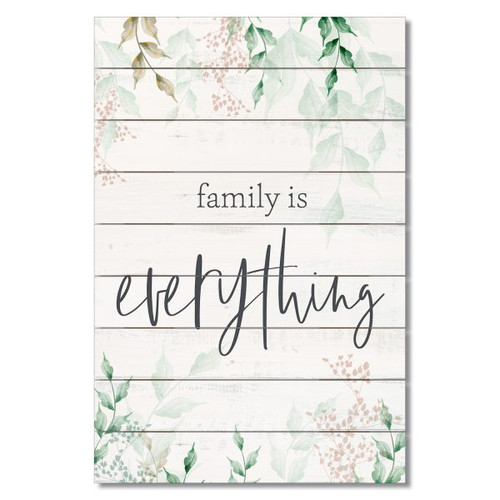 "Wood Slatted Sign - Family Is Everything - 12"" x 18"""