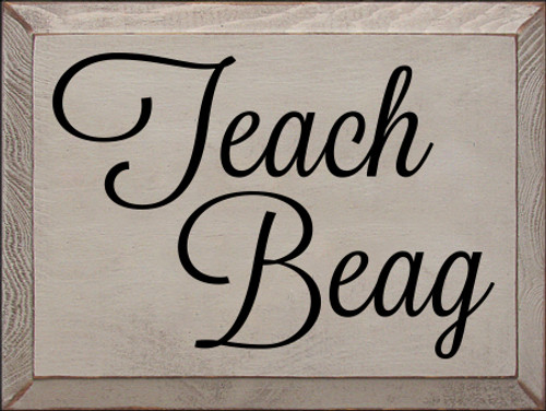 9x12 Putty board with Black text  Teach Beag