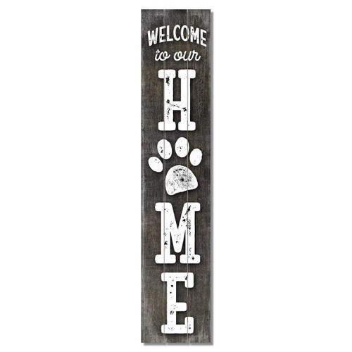 Welcome To Our Home with paw print Wooden Sign