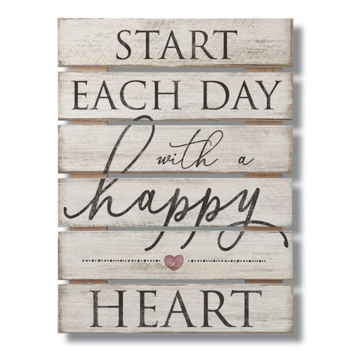 Start Each Day With A Happy Heart - Slat Style Wood Sign 12x16.25