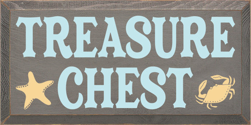 9x18 Anchor Gray board with Baby Aqua and Baby Tangerine text  TREASURE CHEST with starfish and crab
