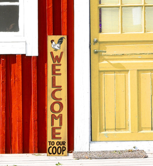 Outdoor Welcome Sign for Porch - Welcome To Our Coop With Rooster - Vertical Porch Board 8x47