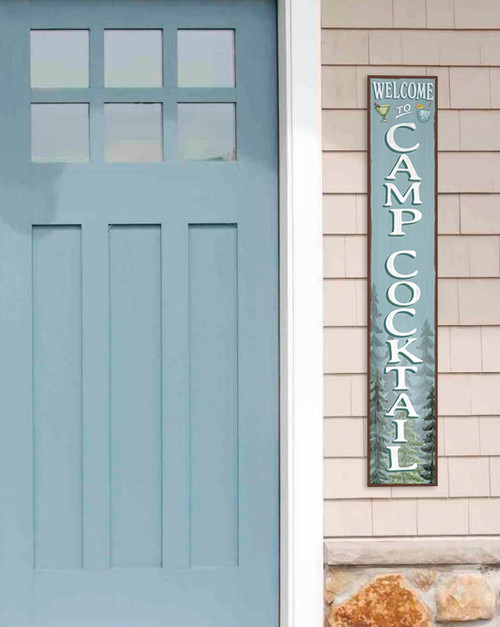 Outdoor Welcome Sign for Porch - Welcome To Camp Cocktail - Vertical Porch Board 8x47 Blue With White Lettering