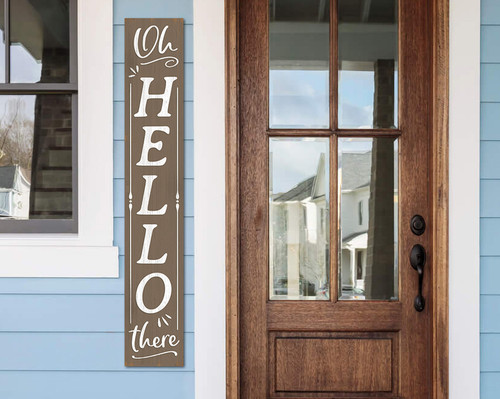 Outdoor Welcome Sign for Porch - Oh, Hello There - Vertical Porch Board 8x47
