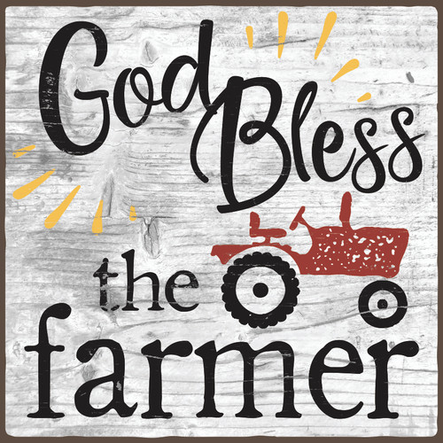 God Bless The Farmer Wooden Sign 6x6