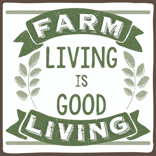 Farm Living Is Good Living - Wooden Sign 4X4