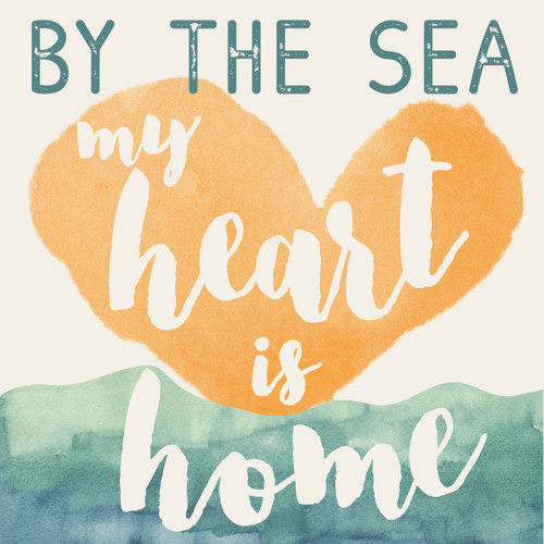By The Sea My Heart Is Home - Wooden Sign 4X4