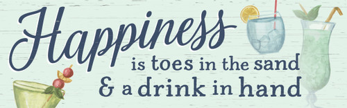 Happiness Is Toes In The Sand & A Drink In Hand Wooden Sign - 5X16